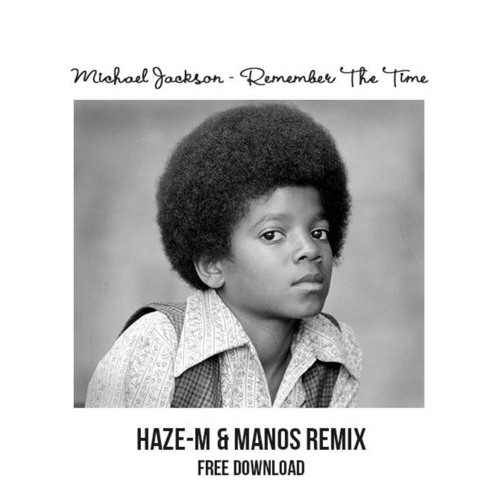 Do you remember the time michael jackson remix