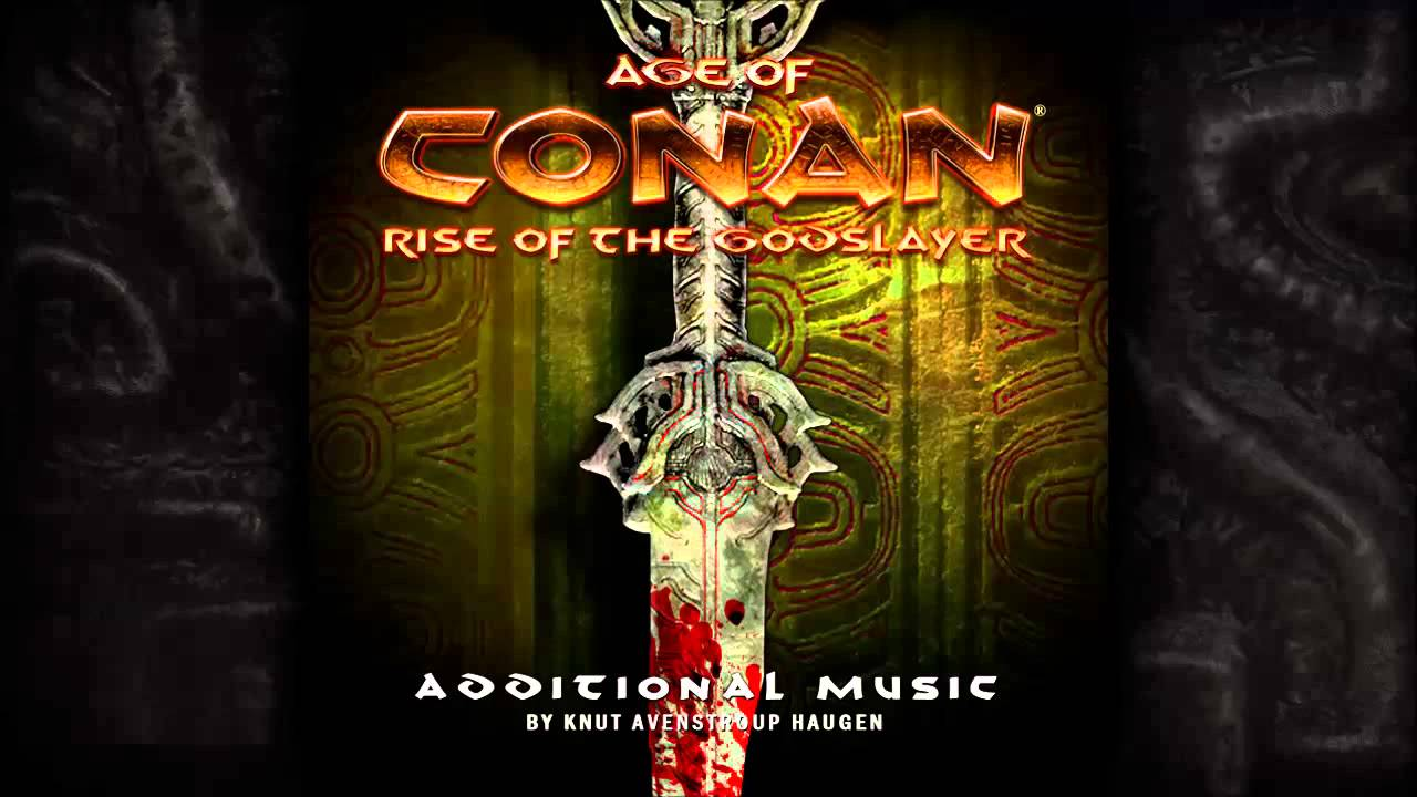 Age of conan rise of the godslayer ost